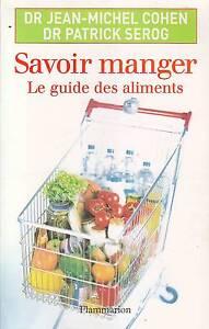 SAVOIR-MANGER-LE-GUIDE-DES-ALIMENTS-DR-COHEN-ET-DR-SEROG