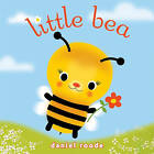 Little Bea by Daniel Roode (Hardback, 2011)