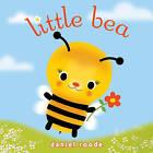 Little Bea by Daniel Roode (Hardback, 2011)