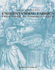 Understanding Fabrics: From Fiber to Finished Cloth by Debbie Ann Gioello (Hardback, 1982)