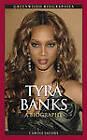 Tyra Banks: A Biography by Carole Jacobs (Hardback, 2010)