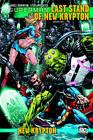 Superman: v. 2: Last Stand of New Krypton by Sterling Gates (Hardback, 2011)
