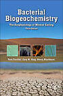 Bacterial Biogeochemistry: The Ecophysiology of Mineral Cycling by Tom Fenchel, Henry Blackburn, Gary M. King (Hardback, 2012)