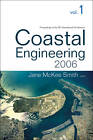 Coastal Engineering: Proceedings of the 30th International Conference: 2006 by World Scientific Publishing Co Pte Ltd (Paperback, 2007)