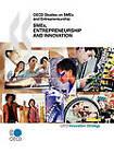 OECD Studies on SMEs and Entrepreneurship: SMEs, Entrepreneurship and Innovation by Organization for Economic Co-operation and Development (OECD) (Paperback, 2010)