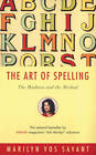 The Art of Spelling - the Madness & the Method by MV Savant (Paperback, 2001)