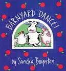 Barnyard Dance! by Sandra Boynton (Board book, 1998)