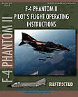 F-4 Phantom II Pilot's Flight Operating Manual by McDonnell Aircraft, United States Navy (Paperback / softback, 2010)