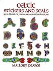 Celtic Stickers and Seals: 90 Full-Colour Pressure-Sensitive Designs by Mallory Pearce (Other book format, 2000)