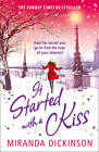 It Started with a Kiss! by Miranda Dickinson (Paperback, 2011)
