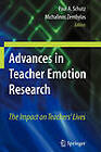 Advances in Teacher Emotion Research: The Impact on Teachers' Lives by Springer-Verlag New York Inc. (Paperback, 2010)