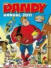 Dandy Annual: 2011 by D.C.Thomson & Co Ltd (Hardback, 2010)