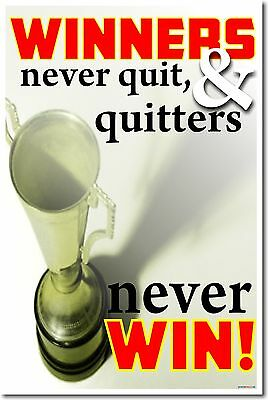 NEW Classroom Motivational POSTER - Winners Never Quit & Quitters Never Win