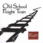 Run by Old School Freight Train (CD, May-2005, Acoustic Disc)