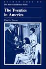 The Twenties in America by Paul A. Carter (Paperback, 1987)