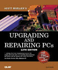 Upgrading and Repairing PCs by Scott Mueller (Mixed media product, 2000)