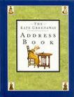 The Kate Greenaway Address Book by Kate Greenaway (Address book, 1991)