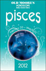 Old Moore's Horoscopes Pisces: 2012 by Francis Moore (Paperback, 2011)
