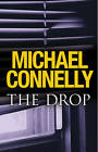 The Drop by Michael Connelly (Hardback, 2011)