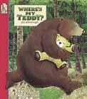 Where's My Teddy? by Jez Alborough (Big book, 1994)