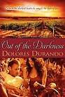 Out of the Darkness by Dolores Durando (Paperback / softback, 2012)