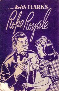 ROPE-ROYALE-Magic-by-Keith-Clark-1942-Silk-King-Studios