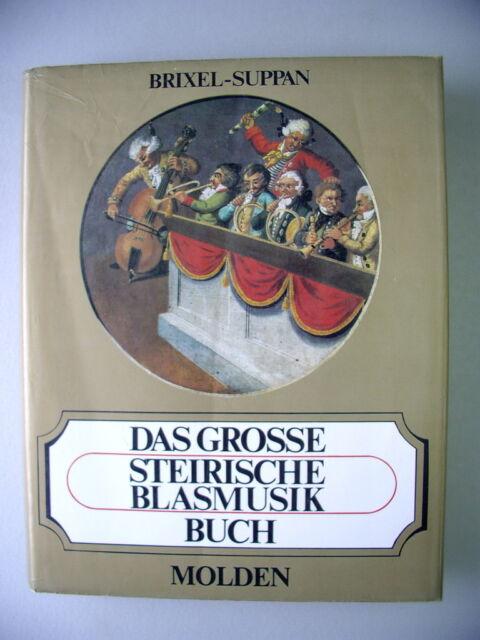 Das grosse steirische Blasmusikbuch 1981 Blasmusik Steiermark Blasmusikkapellen