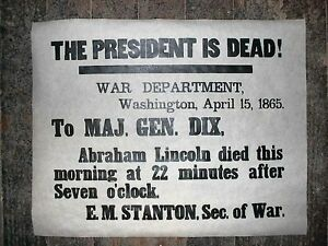 341-CIVIL-WAR-PRESIDENT-IS-DEAD-ABRAHAM-LINCOLN-BROADSIDE-POSTER-11-034-x14-034