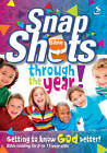 Snapshots Through the Year by Scripture Union Publishing (Paperback, 2011)