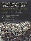 Exploring Methods of Faunal Analysis: Insights from California Archaeology by Cotsen Institute of Archaeology at UCLA (Paperback, 2012)