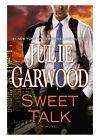 Sweet Talk by Julie Garwood (2012, Hardcover)