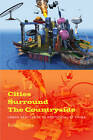 Cities Surround the Countryside: Urban Aesthetics in Post-Socialist China by Robin Visser (Paperback, 2010)