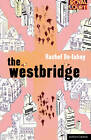 The Westbridge by Rachel De-lahay (Paperback, 2011)
