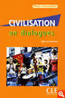 Civilisation En Dialogues: Livre Intermediaire & CD-Audio by Grand-Clement (Mixed media product, 2008)