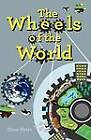 The Wheels of the World by Glenn Myers (Paperback, 2012)