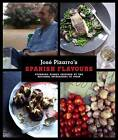 Pizarro's Spanish Flavours: Stunning Dishes Inspired by the Regional Ingredients of Spain by Jose Pizarro (Hardback, 2012)