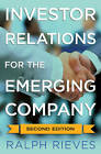 Investor Relations for the Emerging Company: 2013 by John Lefebvre, Ralph A. Rieves (Hardback, 2012)