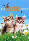 Too Cute Kittens (DVD, 2011)