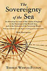 The Sovereignty of the Sea by Thomas Wemyss Fulton (Paperback / softback, 2010)