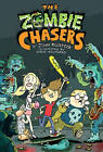 The Zombie Chasers by John Kloepfer (Paperback, 2011)