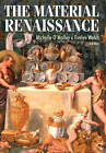 The Material Renaissance by Manchester University Press (Paperback, 2010)