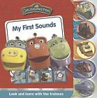 Chuggington Tabbed Board - My First Sounds by Parragon (Board book, 2012)