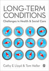 Long Term Conditions: Challenges in Health & Social Care by SAGE Publications Ltd (Paperback, 2011)