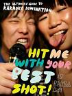 Hit Me with Your Best Shot by Raina Lee (Paperback, 2008)