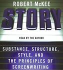 Story: Substance, Structure, Style, and the Principles of Screenwriting by Robert McKee (CD-Audio, 2006)