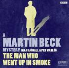Martin Beck: The Man Who Went Up in Smoke by Maj Sjowall, Per Wahloo, Joan Tate, Neil Pearson (CD-Audio, 2012)