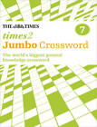 The Times 2 Jumbo Crossword Book 7: 60 of the World's Biggest Puzzles from the Times 2 by John Grimshaw (Paperback, 2012)