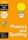 Collins Practice: Collins Phonics and Spelling: Ages 7-8 by HarperCollins Publishers (Paperback, 2011)