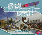 Cool Skateboarding Facts by Eric Braun (Paperback, 2011)