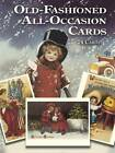 Old-Fashioned All-Occasion Cards: 24 Cards by Gabriella Oldham (Paperback, 2003)